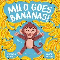 Milo Goes Bananas - Picture Storybooks (Paperback)