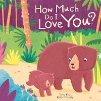 How Much Do I Love You? - Picture Storybooks (Paperback)