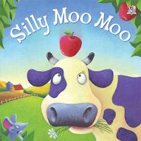 Silly Moo Moo - Picture Storybooks (Paperback)