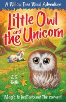Willow Tree Wood Book 4 - Little Owl and the Unicorn - Willow Tree Wood Book 4 (Paperback)
