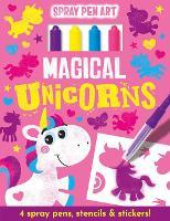 Magical Unicorns - Spray Pen Art (Hardback)