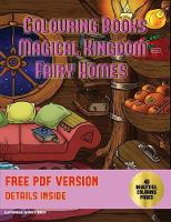 Colouring Books (Magical Kingdom - Fairy Homes)