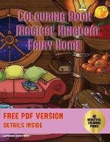 Colouring Book (Magical Kingdom - Fairy Homes)