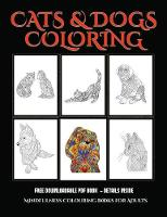 Mindfulness Colouring Books for Adults (Cats and Dogs)
