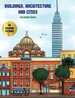 Colouring Books (Buildings, Architecture and Cities)