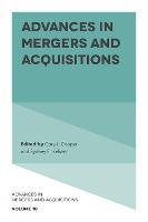 Advances in Mergers and Acquisitions - Advances in Mergers and Acquisitions 18 (Hardback)
