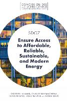 SDG7 - Ensure Access to Affordable, Reliable, Sustainable, and Modern Energy - Concise Guides to the United Nations Sustainable Development Goals (Paperback)
