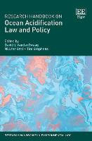 Research Handbook on Ocean Acidification Law and Policy - Research Handbooks in Environmental Law series (Hardback)