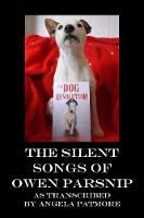 The Silent Songs Of Owen Parsnip (Paperback)