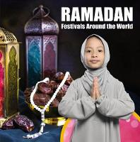 Ramadan - Festivals Around the World (Paperback)
