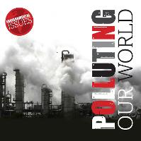 Polluting Our World - Environmental Issues (Paperback)