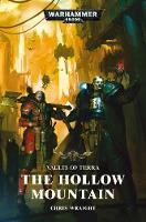 Vaults of Terra: The Hollow Mountain - Warhammer 40,000 (Paperback)