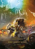 The First Wall - The Horus Heresy: Siege of Terra 3 (Hardback)