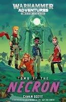 Tomb of the Necron - Warhammer Adventures: Warped Galaxies 6 (Paperback)