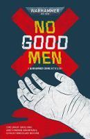 No Good Men - Warhammer 40,000 (Paperback)