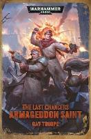 Last Chancers: Armageddon Saint - Warhammer 40,000 (Paperback)
