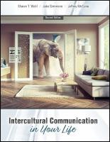 Intercultural Communication in Your Life (Paperback)