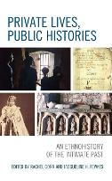 Private Lives, Public Histories