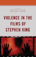 Violence in the Films of Stephen King
