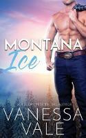 Montana Ice - Small Town Romance 2 (Paperback)