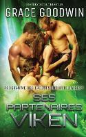 Ses Partenaires Viken - Programme Des Epouses Interstellaires 11 (Paperback)