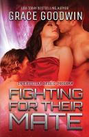 Fighting For Their Mate: Large Print - Interstellar Brides(r) Program 12 (Paperback)