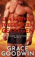 Een Partner Toegewezen Gekregen - Interstellair Bruidsprogramma 2 (Paperback)