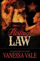 Flirting with the Law: Large Print (Paperback)