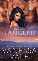 Tangled: Large Print - Steele Ranch 3 (Paperback)