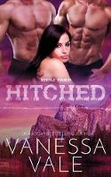 Hitched: Large Print - Steele Ranch 4 (Paperback)
