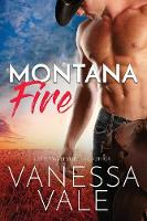 Montana Fire - Small Town Romance 1 (Paperback)