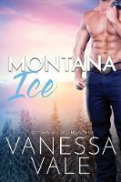 Montana Ice: Large Print - Small Town Romance 2 (Paperback)