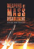 Weapons of Mass Disablement