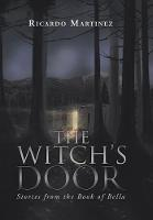The Witch's Door: Stories from the Book of Bella (Hardback)
