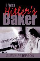I Was Hitler's Baker (Paperback)