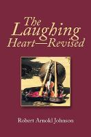 The Laughing Heart-Revised (Paperback)