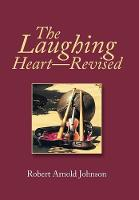 The Laughing Heart-Revised (Hardback)