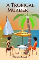 A Tropical Murder: Honeystone Sisters - Honeystone Sisters 1 (Paperback)