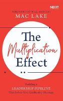 The Multiplication Effect: Building a Leadership Pipeline that Solves Your Leadership Shortage (CD-Audio)