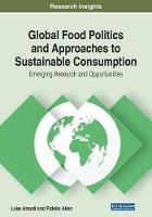 Global Food Politics and Approaches to Sustainable Consumption