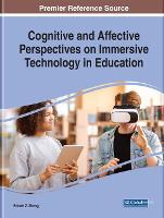Cognitive and Affective Perspectives on Immersive Technology in Education (Hardback)