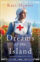 Dreams of the Island: Completely heart-wrenching historical fiction - Amherst Island Trilogy 2 (Paperback)