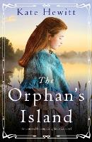 The Orphan's Island: An unmissable compelling historical novel - Amherst Island Trilogy 1 (Paperback)