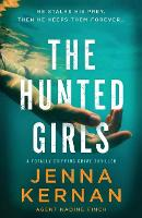 The Hunted Girls: A totally gripping crime thriller - Agent Nadine Finch (Paperback)