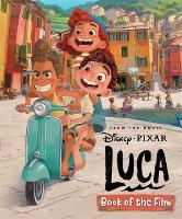 Disney Pixar Luca: Book of the Film (Hardback)
