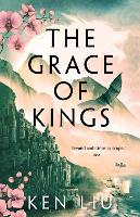 The Grace of Kings (Paperback)