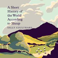 A Short History of the World According to Sheep (CD-Audio)