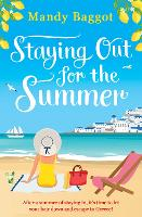 Staying Out for the Summer (Paperback)