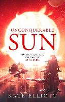 Unconquerable Sun (Hardback)