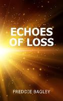 Echoes of Loss (Paperback)